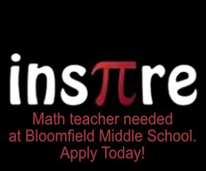 Math Teacher needed at Bloomfield Middle School